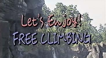 Let's Enjoy FREE CLIMBING