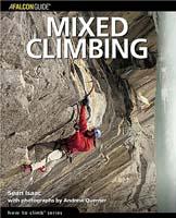 Mixed Climbing (How To Climb Series)